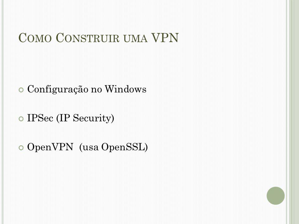 Como Construir uma VPN Configuração no Windows IPSec (IP Security)