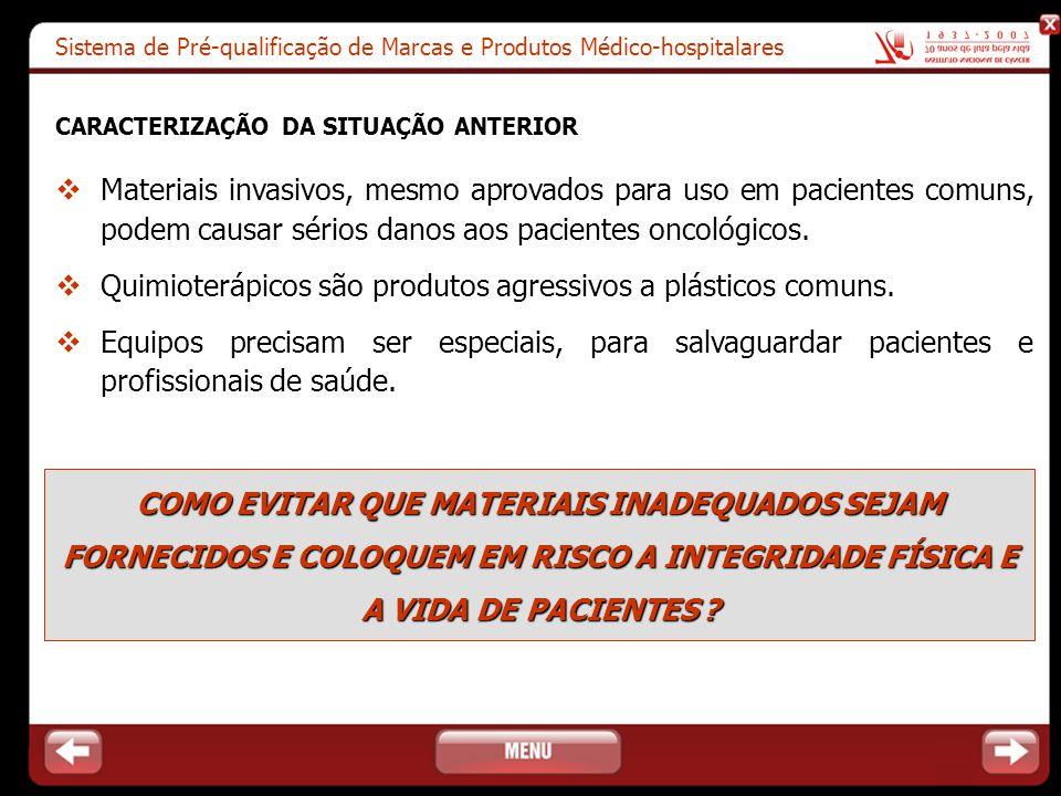 Quimioterápicos são produtos agressivos a plásticos comuns.