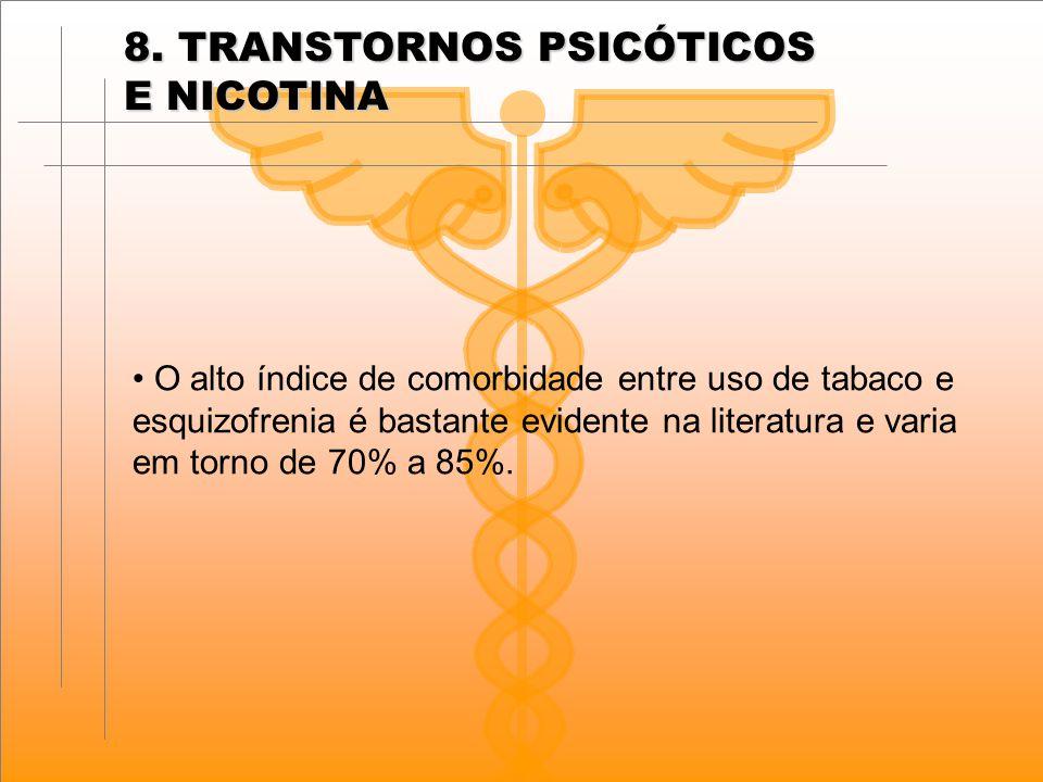 8. TRANSTORNOS PSICÓTICOS E NICOTINA