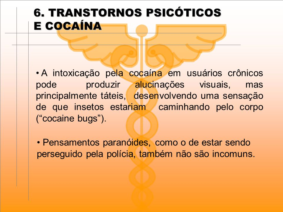 6. TRANSTORNOS PSICÓTICOS E COCAÍNA