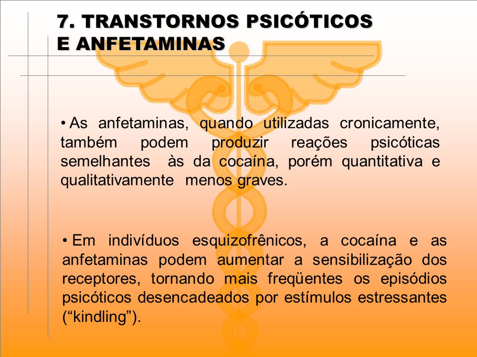 7. TRANSTORNOS PSICÓTICOS E ANFETAMINAS