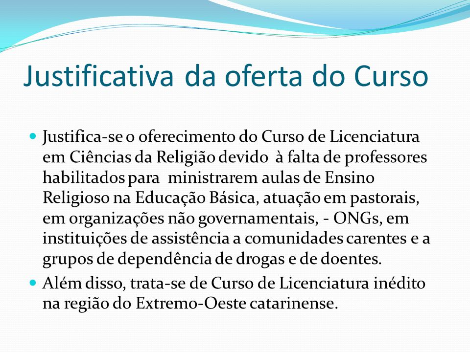 Justificativa da oferta do Curso