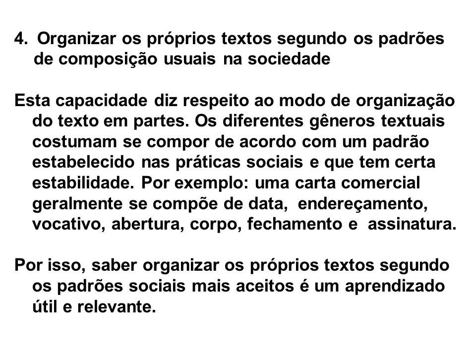 Organizar os próprios textos segundo os padrões