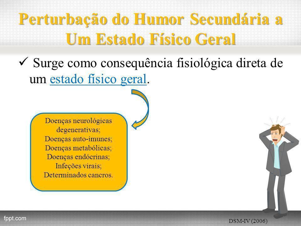 Perturbação do Humor Secundária a Um Estado Físico Geral