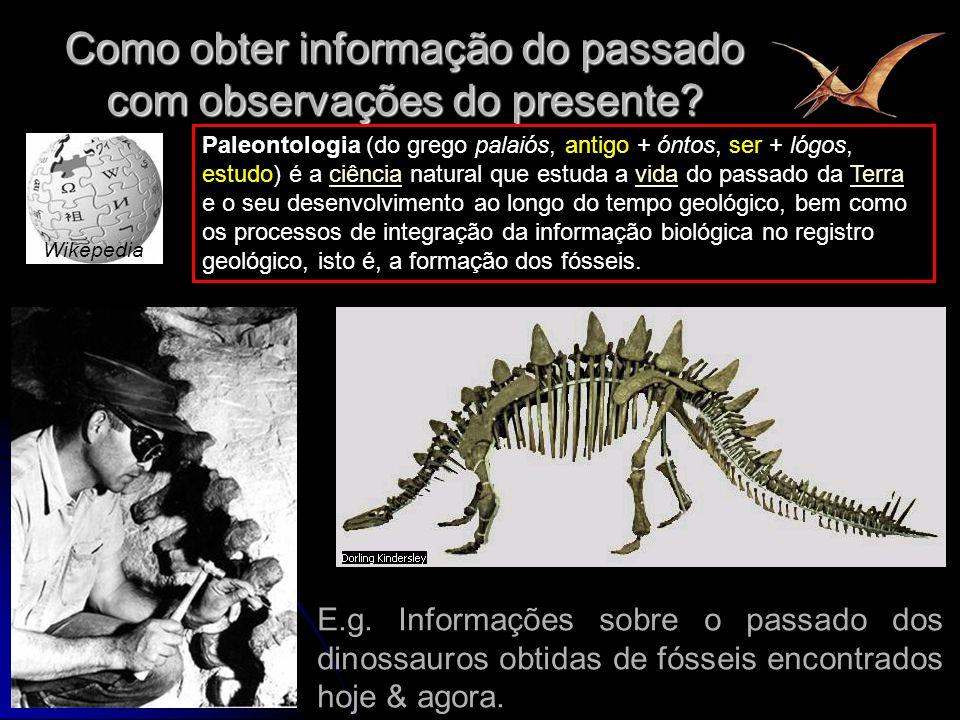 Como obter informação do passado com observações do presente
