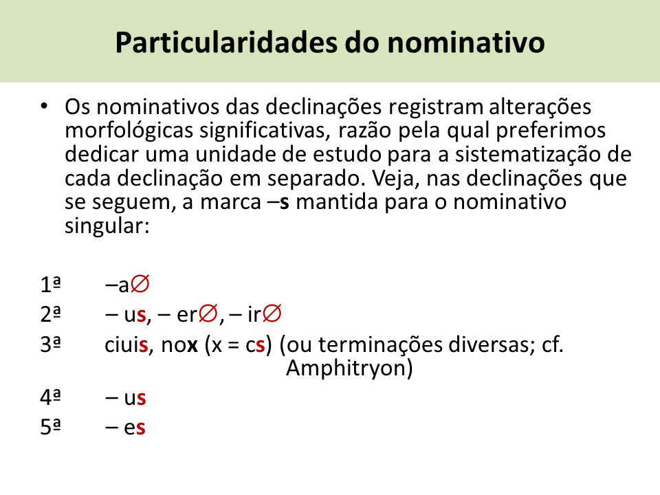 Particularidades do nominativo