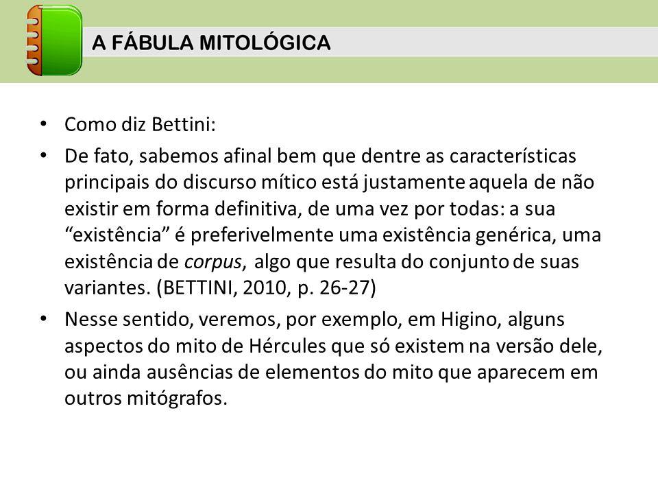 Como diz Bettini: