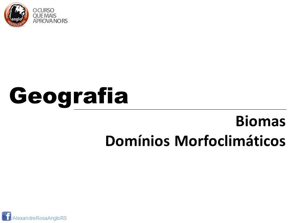 Geografia Biomas Domínios Morfoclimáticos