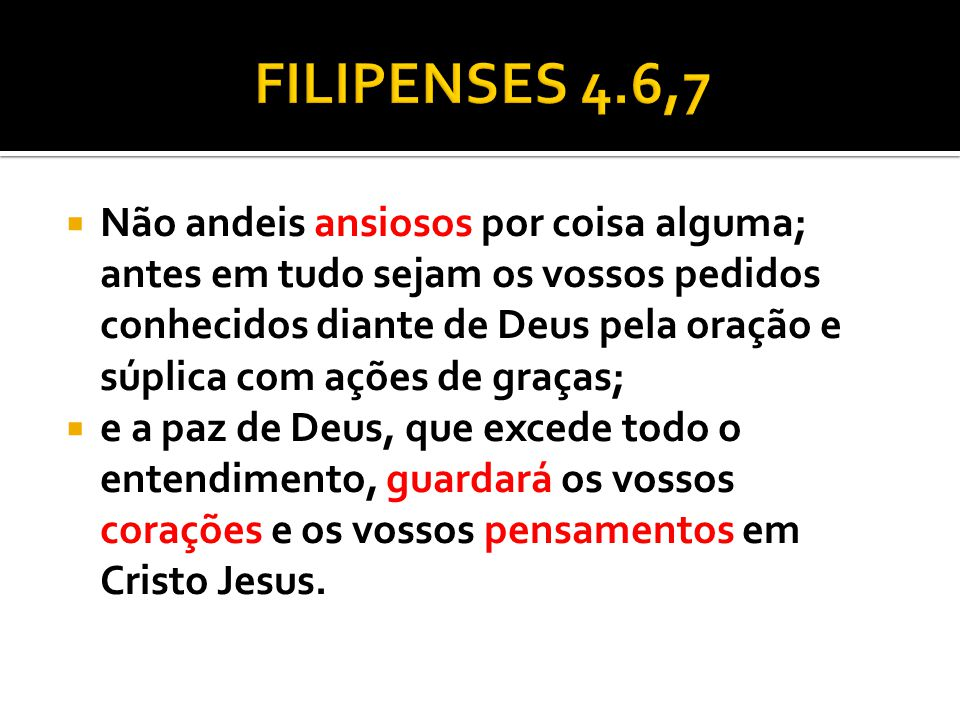 FILIPENSES 4.6,7