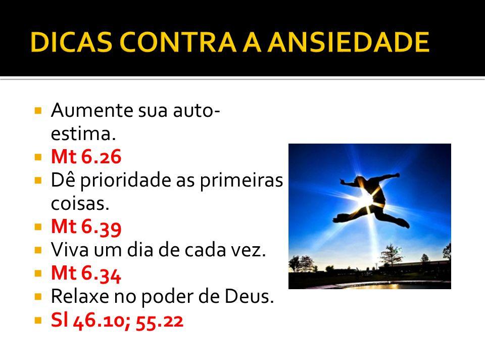 DICAS CONTRA A ANSIEDADE