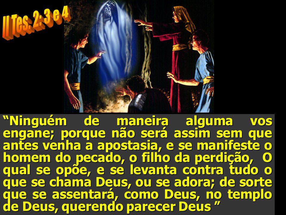II Tes. 2: 3 e 4