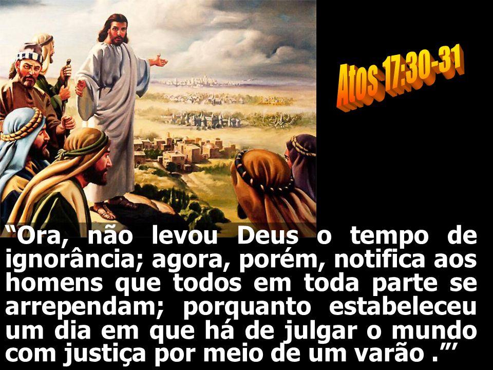 Atos 17:30-31
