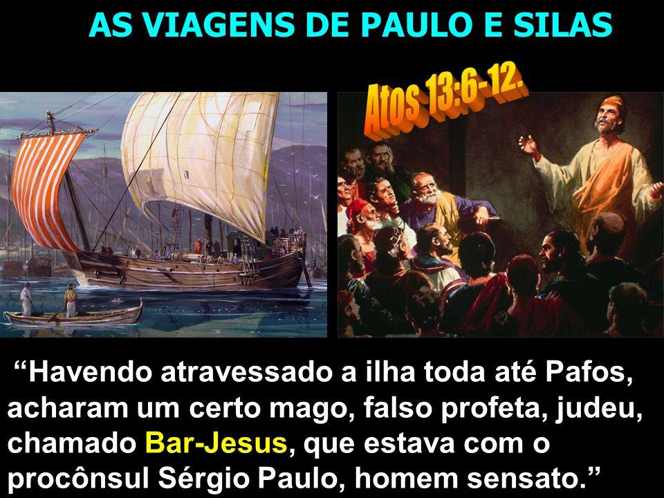 AS VIAGENS DE PAULO E SILAS