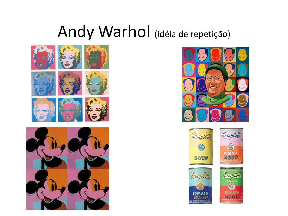 Andy Warhol (idéia de repetição)