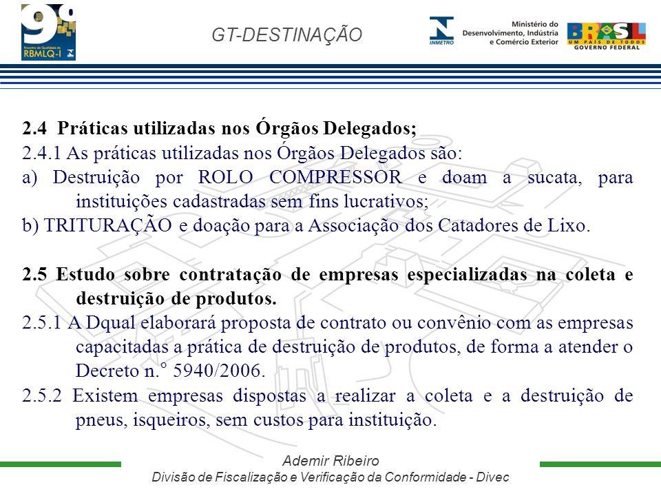 2.4 Práticas utilizadas nos Órgãos Delegados;