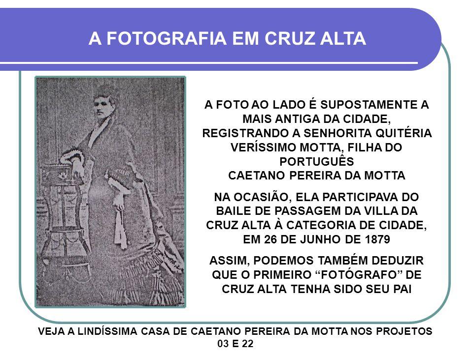 A FOTOGRAFIA EM CRUZ ALTA