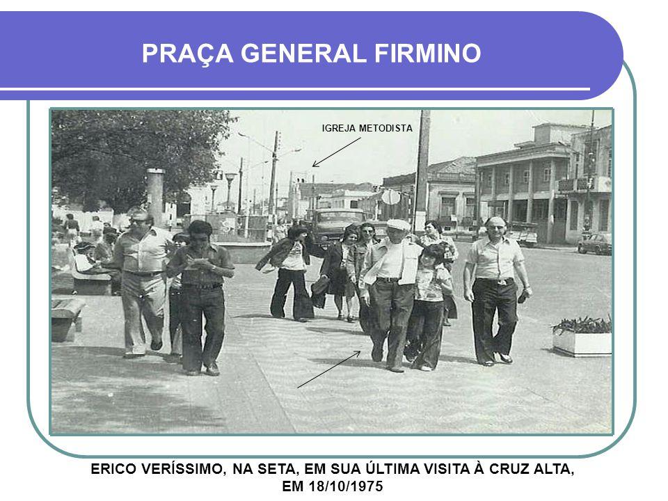 PRAÇA GENERAL FIRMINO IGREJA METODISTA.
