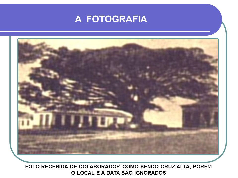 A FOTOGRAFIA FOTO RECEBIDA DE COLABORADOR COMO SENDO CRUZ ALTA, PORÉM O LOCAL E A DATA SÃO IGNORADOS.