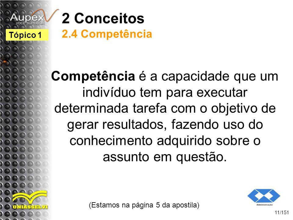 2 Conceitos 2.4 Competência
