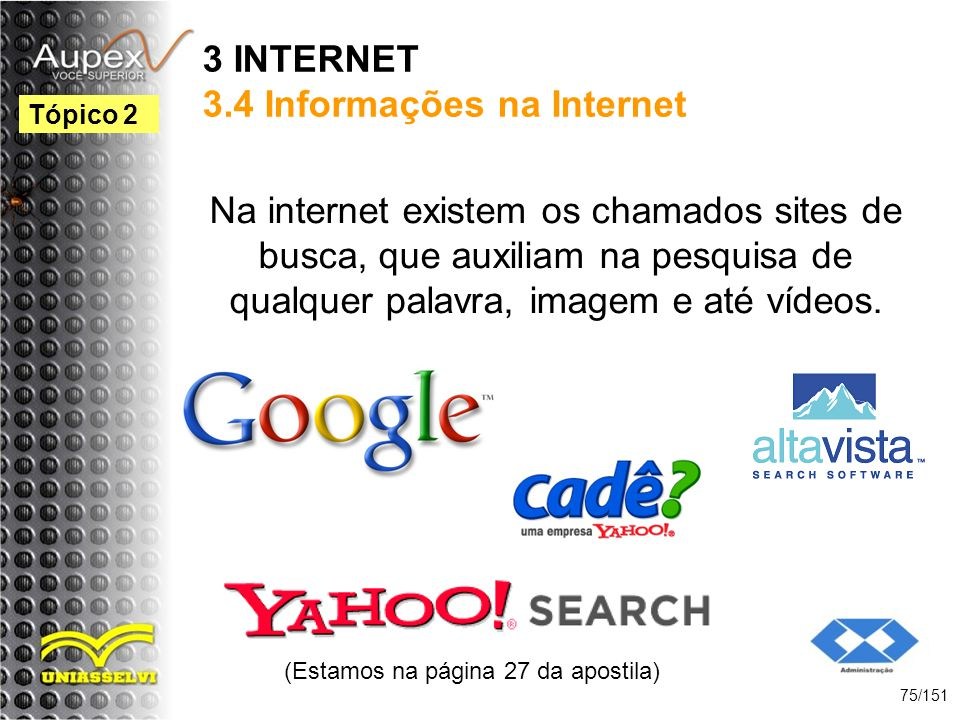 3 INTERNET 3.4 Informações na Internet