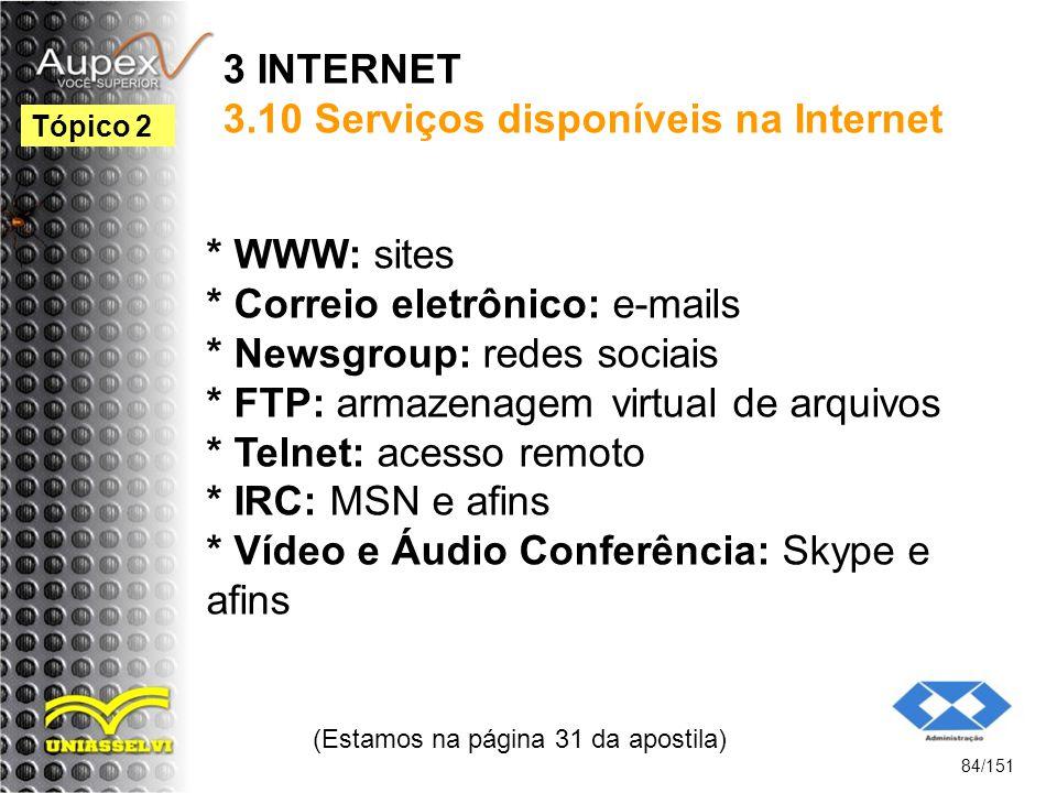 3 INTERNET 3.10 Serviços disponíveis na Internet
