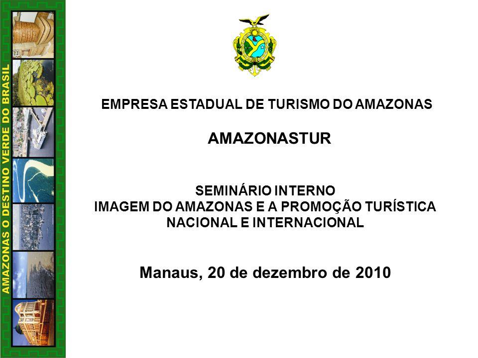 IMAGEM DO AMAZONAS E A PROMOÇÃO TURÍSTICA NACIONAL E INTERNACIONAL