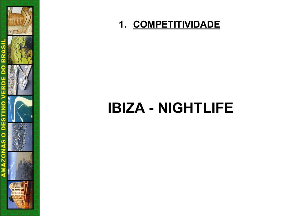 COMPETITIVIDADE IBIZA - NIGHTLIFE