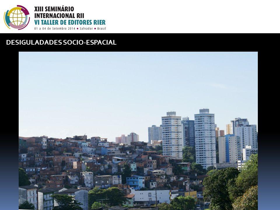 DESIGULADADES SOCIO-ESPACIAL