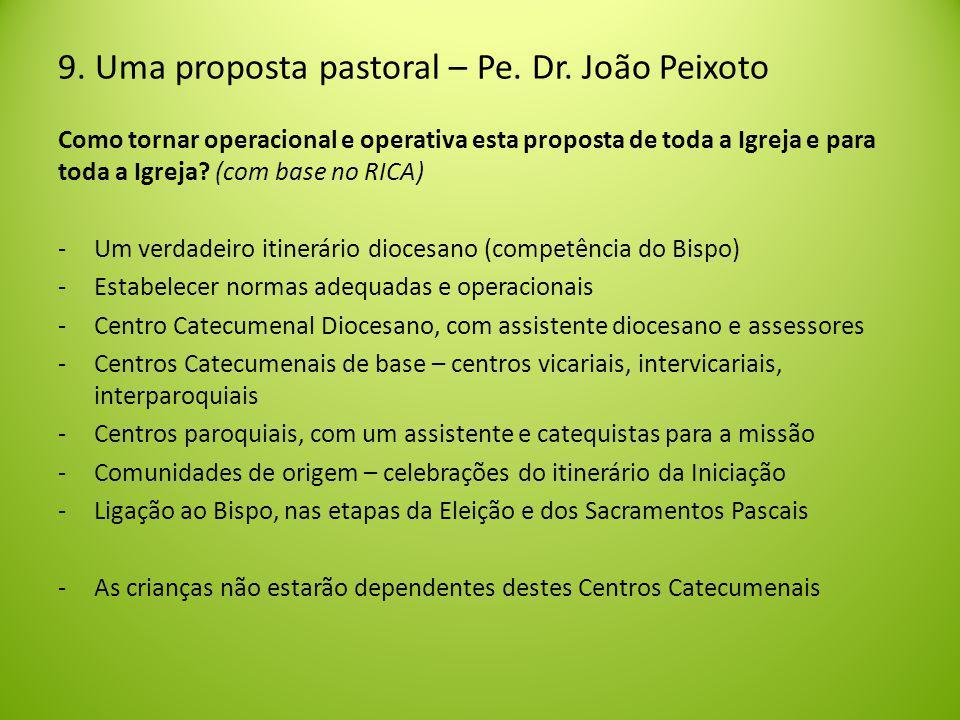 9. Uma proposta pastoral – Pe. Dr. João Peixoto