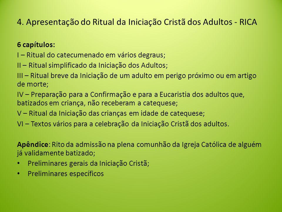 4. Apresentação do Ritual da Iniciação Cristã dos Adultos - RICA