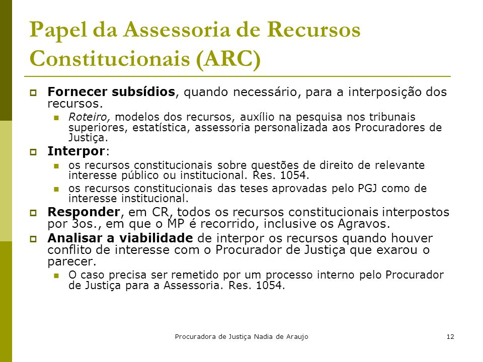 Papel da Assessoria de Recursos Constitucionais (ARC)
