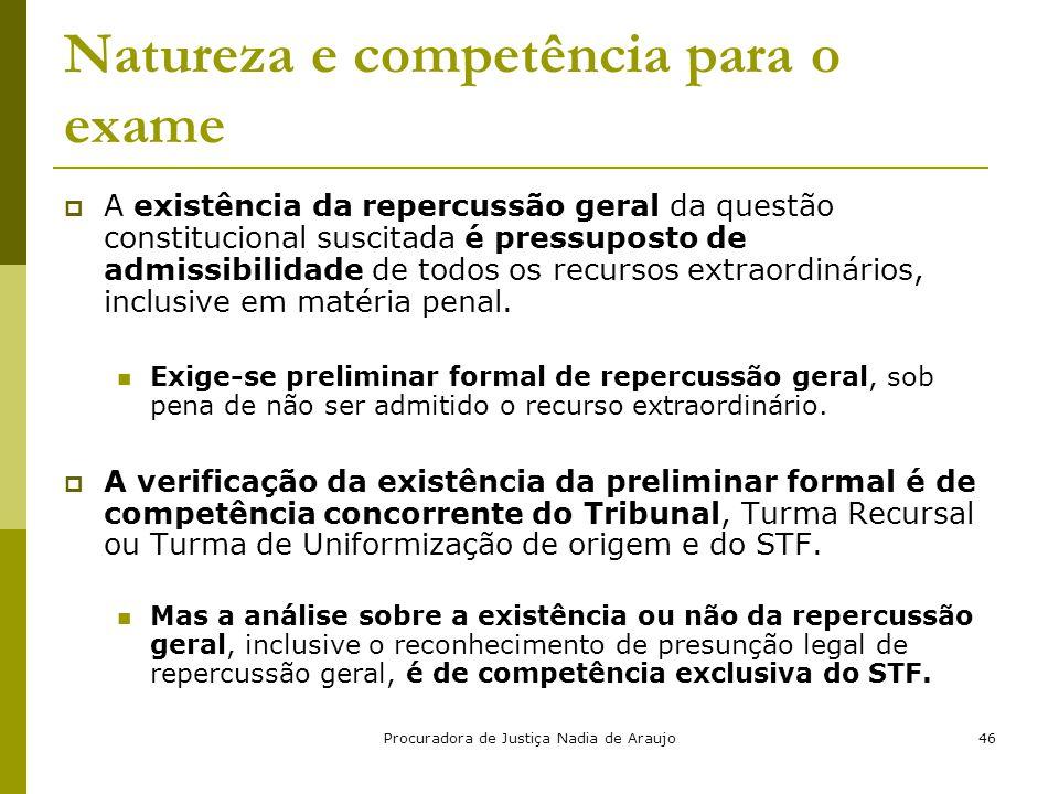 Natureza e competência para o exame
