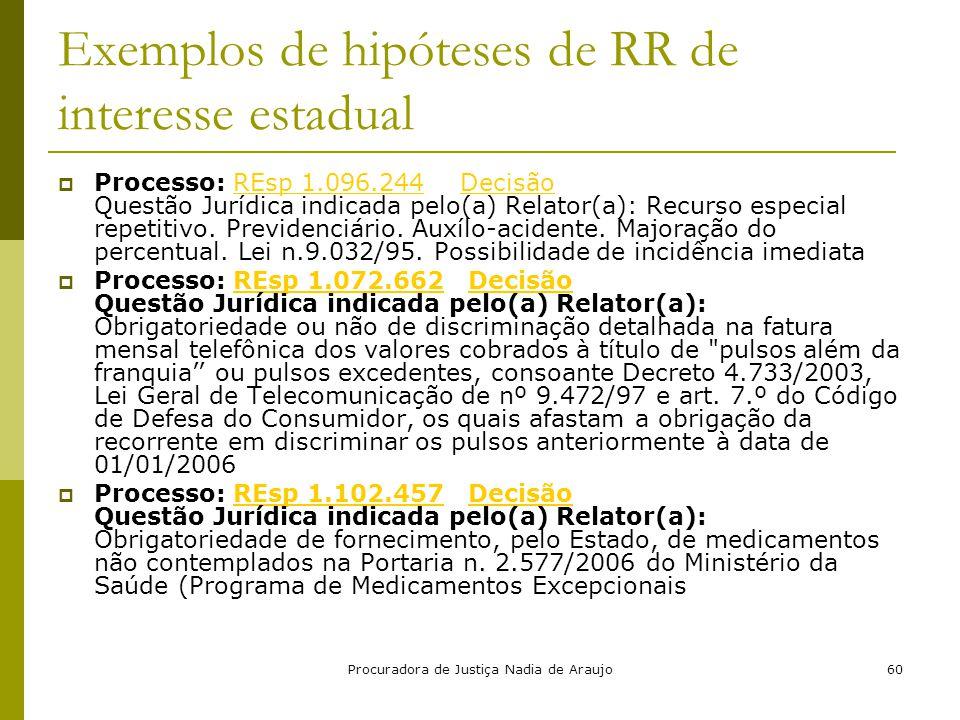 Exemplos de hipóteses de RR de interesse estadual