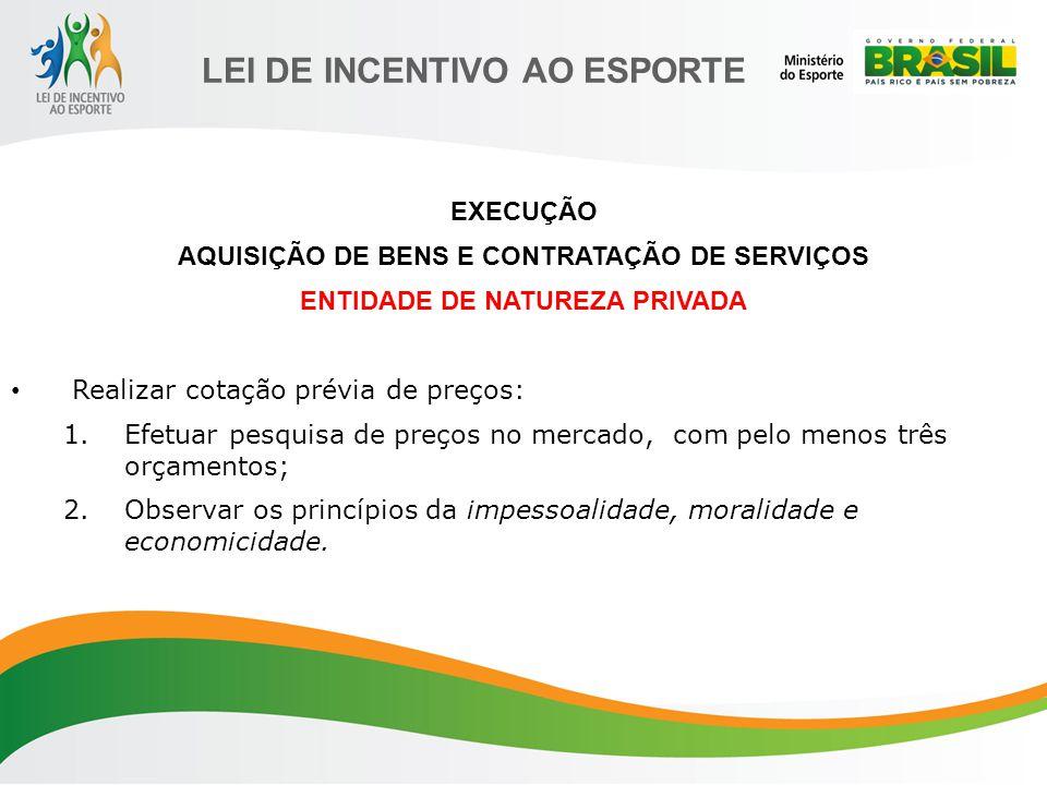 AQUISIÇÃO DE BENS E CONTRATAÇÃO DE SERVIÇOS