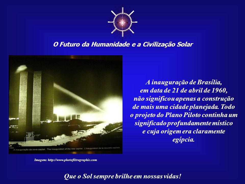 ☼ A inauguração de Brasília, em data de 21 de abril de 1960,