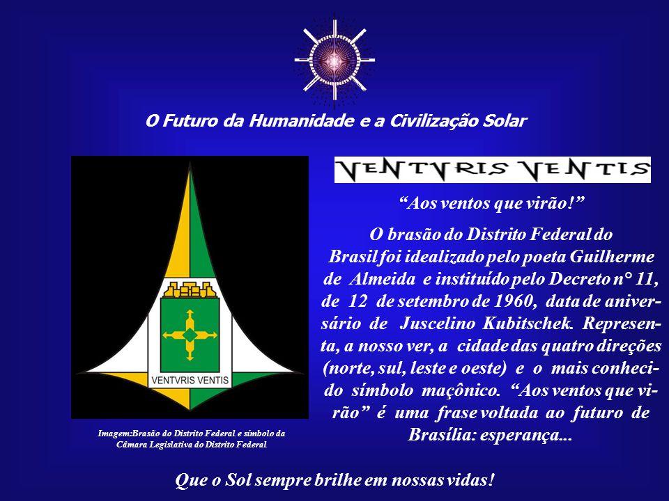 ☼ Aos ventos que virão! O brasão do Distrito Federal do