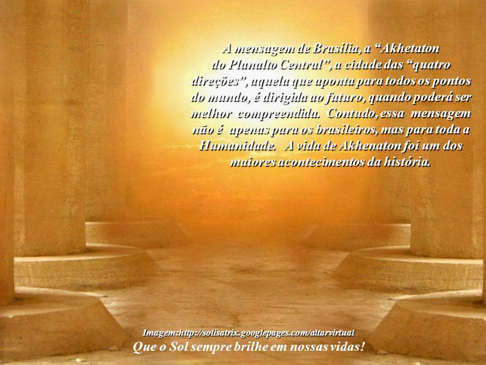 A mensagem de Brasília, a Akhetaton