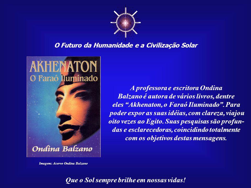 ☼ A professora e escritora Ondina