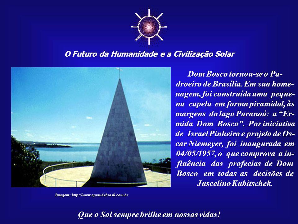 ☼ Dom Bosco tornou-se o Pa-