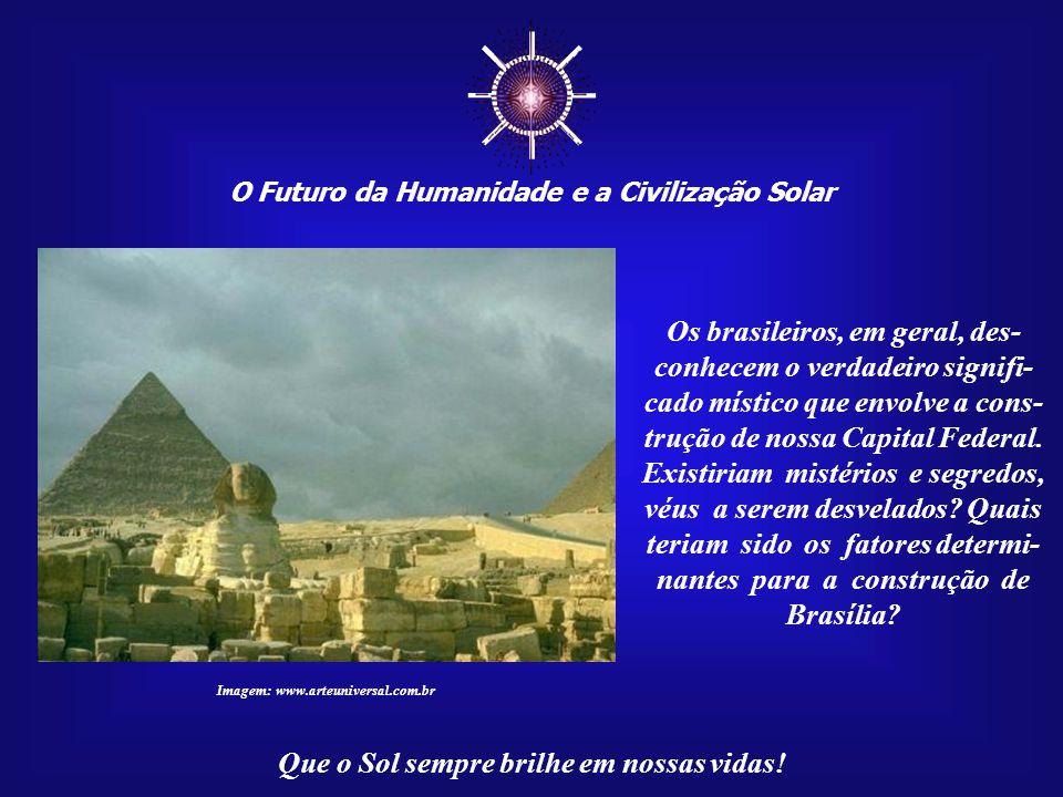 ☼ Os brasileiros, em geral, des-conhecem o verdadeiro signifi-