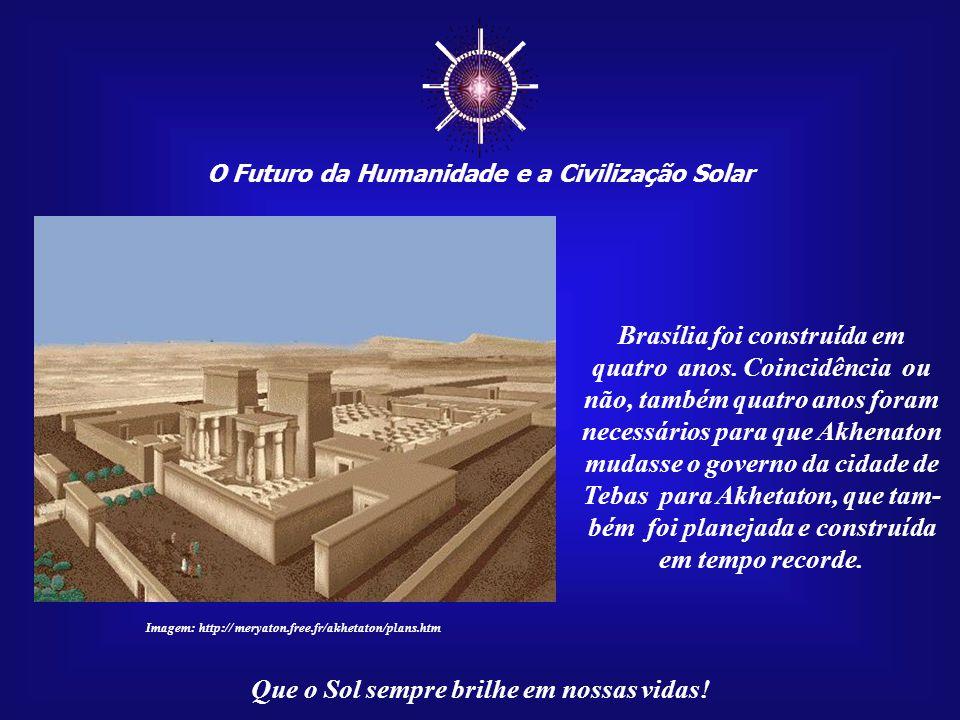 ☼ Brasília foi construída em quatro anos. Coincidência ou