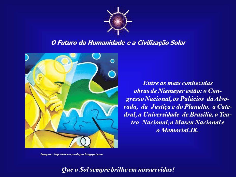 ☼ Entre as mais conhecidas obras de Niemeyer estão: o Con-