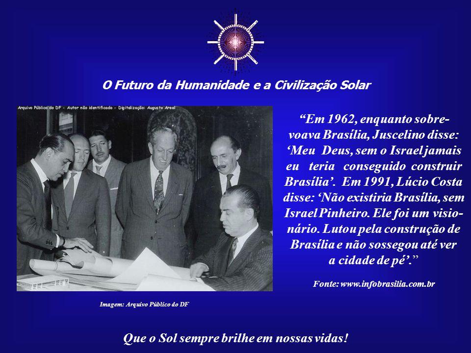 ☼ O Futuro da Humanidade e a Civilização Solar. Em 1962, enquanto sobre-