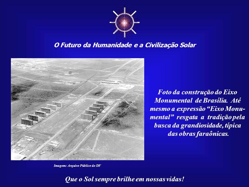 ☼ Foto da construção do Eixo Monumental de Brasília. Até