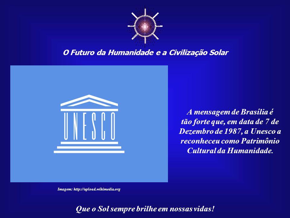 ☼ A mensagem de Brasília é
