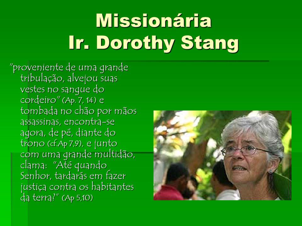 Missionária Ir. Dorothy Stang