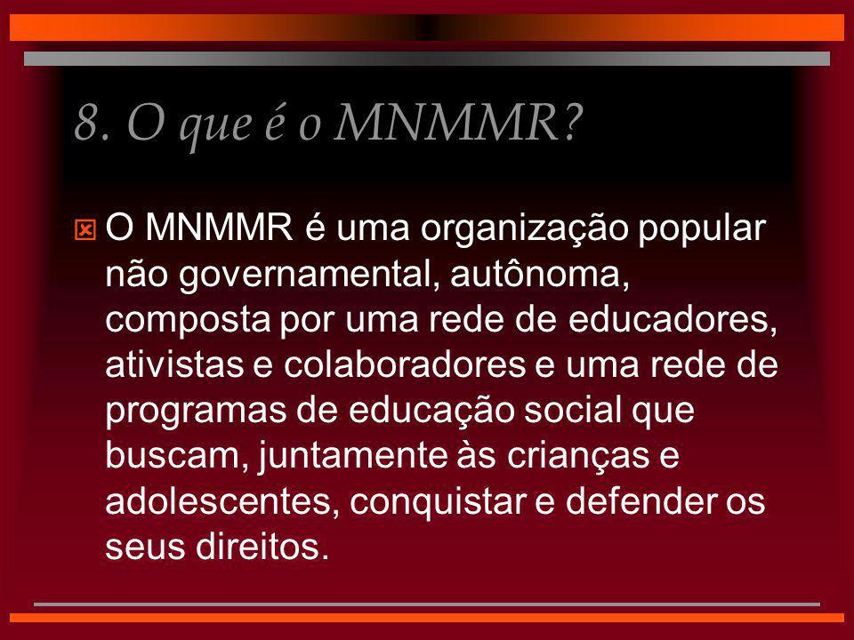 8. O que é o MNMMR