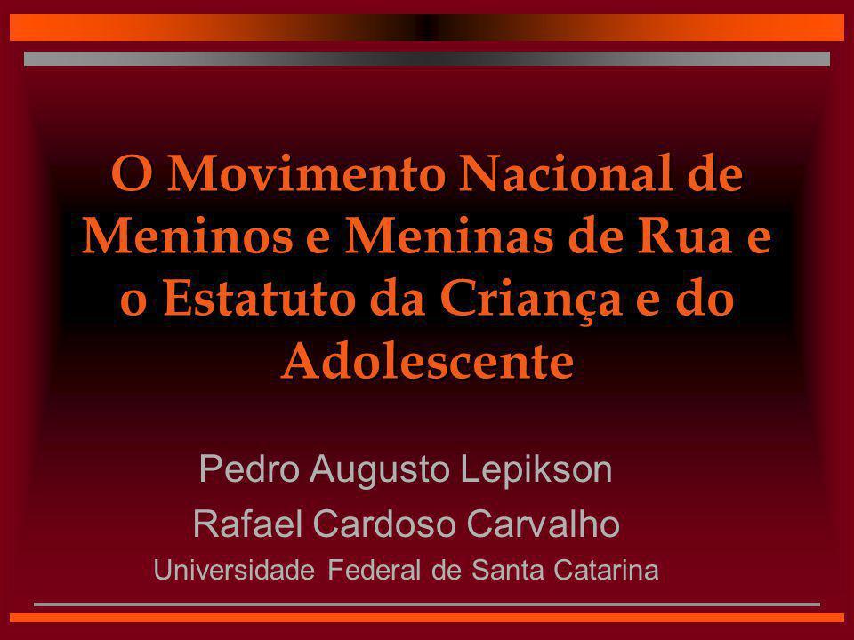 O Movimento Nacional de Meninos e Meninas de Rua e o Estatuto da Criança e do Adolescente
