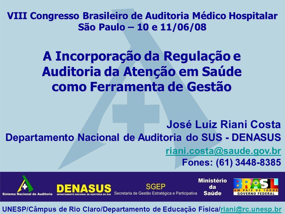A Incorporação da Regulação e Auditoria da Atenção em Saúde