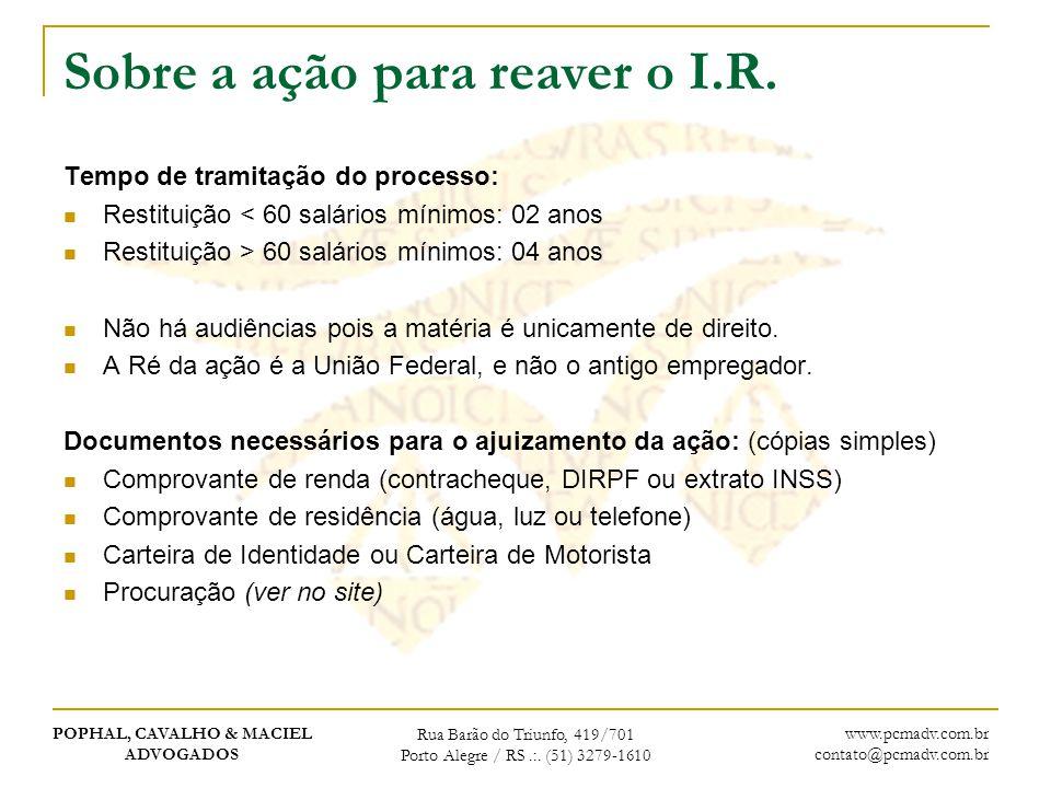 Sobre a ação para reaver o I.R.